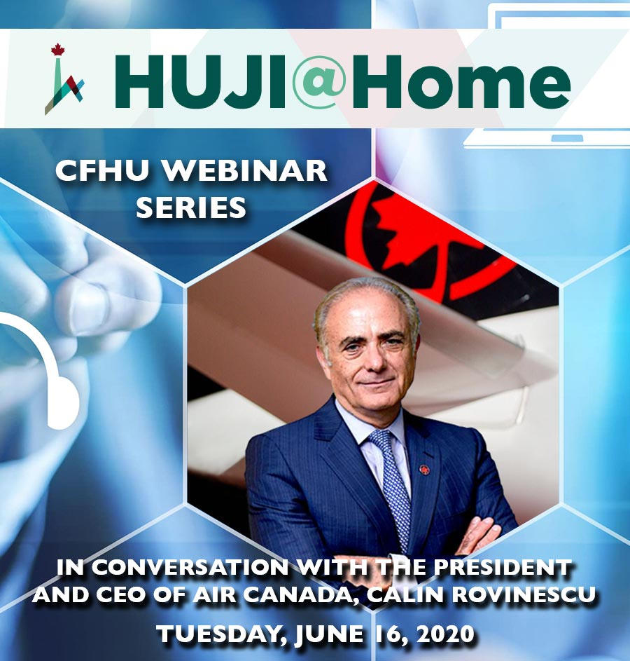 HUJI@Home - In conversation with the President and CEO of Air Canada, Calin Rovinescu