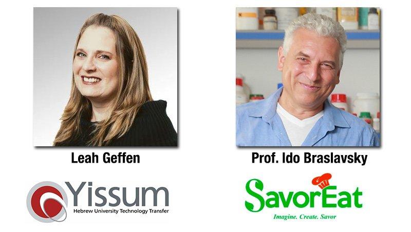 Featuring Leah Geffen, Yissum Senior Director of Marketing, and HU Prof. Ido Braslavsky, Co-founder and Scientific Advisor of SavorEat.